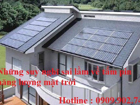 Những suy nghĩ sai lầm về tấm pin năng lượng mặt trời